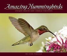 Amazing Hummingbirds: Unique Images and Characteristics (Wildlife Appreciation),
