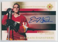05-06 UPPER DECK ULTIMATE SIGNATURE AUTOGRAPH AUTO ERIC NYSTROM FLAMES *52018