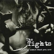 THE TIGHTS  - I CAN'T SING (ABOUT WHAT YOU ARE) PuNk KBD LTD 300 White Vinyl