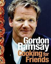 Cooking for Friends by Gordon Ramsay (Hardback)