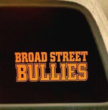 BROAD STREET BULLIES vinyl window decal