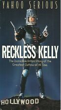 RECKLESS KELLY (VHS) YAHOO SERIOUS Only on VHS! OOP!