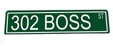 "Custom Metal Street Sign ""302 Boss"" Mustang Car Garage Man Cave 42303"