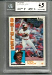 Eddie Murray 1984 Topps BGS 4.5
