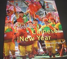 Holidays Around the World Celebrate Chinese New Year  With Fireworks Dragons &..