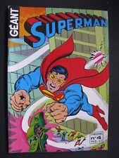 SUPERMAN GEANT (Sagedition) - T4 : septembre 1979