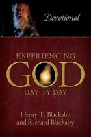 Experiencing God Day by Day : Devotional by Richard Blackaby; Henry Blackaby
