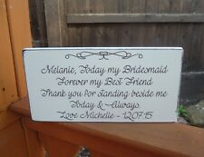 shabby vintage chic Wedding Bridesmaid gift forever my best friend sign plaque.