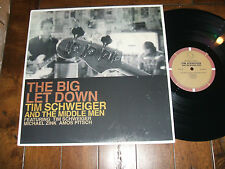 Tim Schweiger and the Middle Men - The Big Let Down LP Good Land Records NM/NM