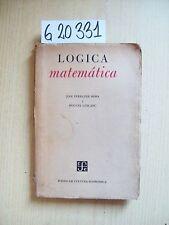 J. FERRATER MORA/ H. LEBLANC - LOGICA MATEMATICA - FONDO DE CULTURA ECONOMICA