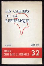 CAHIERS DE LA RÉPUBLIQUE N°32, DEMAIN CRISE DANS L'AUTOMOBILE