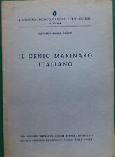 157-IL GENIO MARINARO ITALIANO. G.M. MONTI. MESSINA 1938.