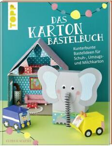 Das Karton-Bastelbuch von Gudrun Schmitt (2017, Gebundene Ausgabe) NEU