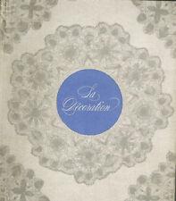 1966 - A.M.Seigner - L'Encyclopédie de la Décoration -  Imp.L.Danel