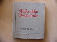 Altdeutsche Volkslieder für eine Singstimme mit Lautenbegleitung Willy Arndt