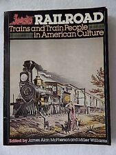 Vintage Railroad-Trains and Train People in American Culture-1976 1st Edition