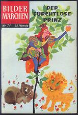 Bildermärchen Nr.74 von 1958 Der furchtlose Prinz - TOP Z1 ERSTAUFLAGE BSV COMIC