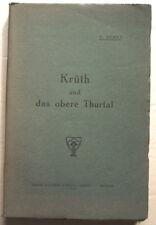 Krüth und das obere Thurtal A BEHRA éd Alsatia 1937