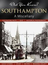 Did You Know? Southampton: A Miscellany,Julia Skinner