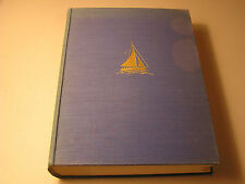 Yachting In North America Atlantic Pacific Gulf Coasts SIGNED BY THE AUTHOR HB