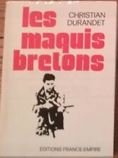 « Les Maquis bretons » - Christian Durandet – Ouvrage de référence
