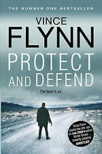 Protect and Defend by Vince Flynn, Book, New (Paperback)