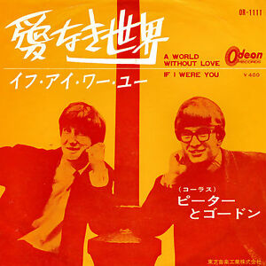 PETER AND GORDON, WORLD WITHOUT LOVE, ORIG. 1964 JAPAN NM WITH PICTURE SLEEVE