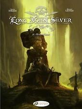Long John Silver IV : Guiana-Capac, Paperback by Dorison, Xavier; Lauffray, M...