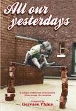 Todos Nuestros Yesterdays: An Anthology Of Childhood Memories de Libro Tapa Dura