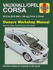 Haynes Manual Repair Vauxhall Opel Corsa Petrol & Diesel 15 - 18 6428 NEW