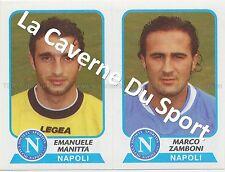 N°536 MANITTA - ZAMBONI # ITALIA SSC.NAPOLI STICKER PANINI CALCIATORI 2004