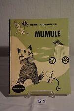 C51 Ancien livre enfant Henri Cornelus Mumule 1964 Pierre De Méyère