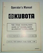 Kubota B2551 B/L2563 Snow Blower Thrower Snowblower Operators Manual Original!