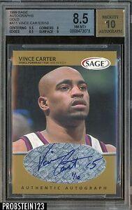 1999 Sage Gold #A11 Vince Carter Toronto Raptors AUTO 01/10 BGS 8.5 NM-MT+