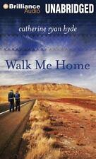 Catherine Ryan Hyde WALK ME HOME Unabridged CD *NEW* FAST Ship!