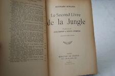 LE SECOND LIVRE DE LA JUNGLE-RUDYARD KIPLING-FABULET D'HUMIERES-1913-RELIE