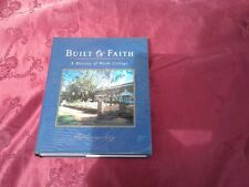 A history of Perth College - Built on Faith, book by Catherine May (hardback 200