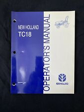 New Holland TC18 Tractor Operator's Manual *1012