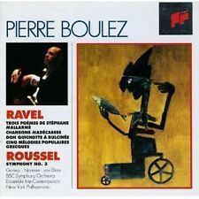 Ravel/Roussel: Vocal and Orchestral Works Pierre Boulez, BBC Symphony Orchestra