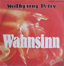 """7"""" 1983 DAS ORIGINAL IN MINT- ! WOLFGANG PETRY Wahnsinn"""
