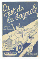 PARTITION : CA C'EST DE LA BAGNOLE Georgius Poussigue Musique Chanson France