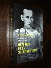 HEYDRICH ET LA SOLUTION FINALE - Edouard Husson 2008