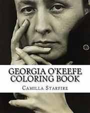 Georgia o'Keefe Coloring Book by Camilla Starfire (2016, Paperback)