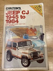 Jeep CJ 1945 To 1984 Chiltons Repair & Tune-up Guide
