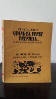 Claude Janet - Cuando La Tierra Le Temblaban - 1926 - Edición Artheme Fayard