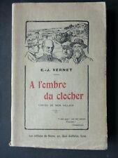 A L'OMBRE DU CLOCHER CONTES DE MON VILLAGE - PAR E.J VERNET - AVIGNON