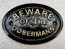 BEWARE OF THE DOBERMANN  - HOUSE DOOR PLAQUE DOG SIGN