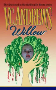 Willow by Andrews, V. C.