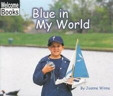 Blue in My World (Welcome Books: World of Color)-ExLibrary