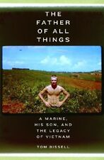 The Father of All Things: A Marine, His Son, and t